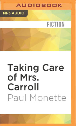 Taking Care of Mrs. Carroll