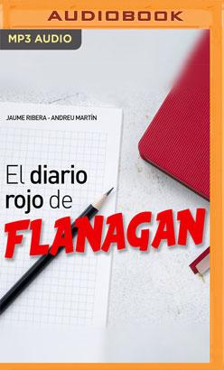 El diario rojo de Flanagan (Narración en Castellano)