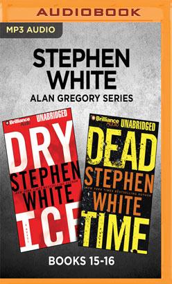 Stephen White Alan Gregory Series: Books 15-16