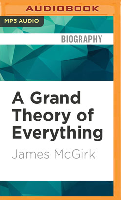 Grand Theory of Everything, A