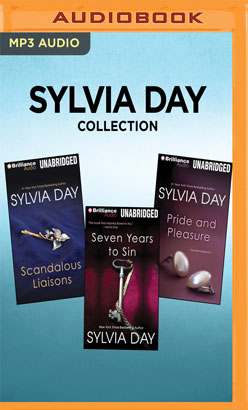 Sylvia Day Collection - Scandalous Liaisons, Seven Years to Sin, Pride and Pleasure