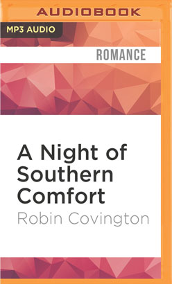 Night of Southern Comfort, A