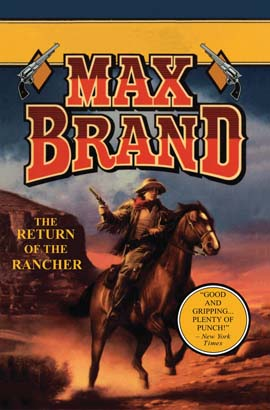 Return of the Rancher, The