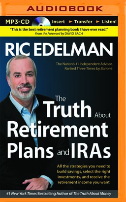 Truth About Retirement Plans and IRAs, The