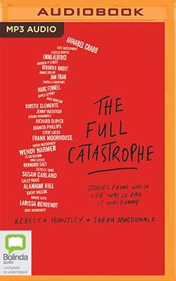 Full Catastrophe, The