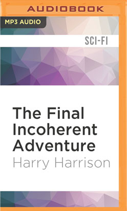 Final Incoherent Adventure, The