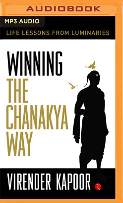 Winning the Chanakya Way