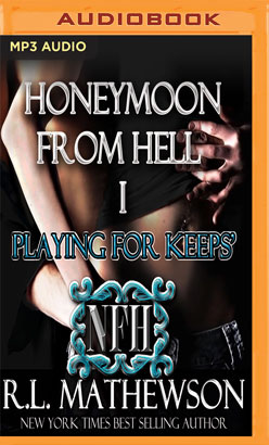 Playing for Keep's Honeymoon from Hell