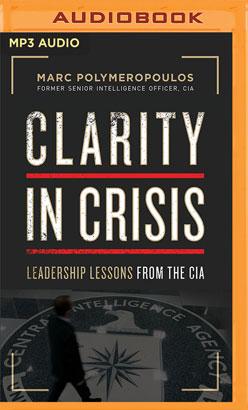 Clarity in Crisis