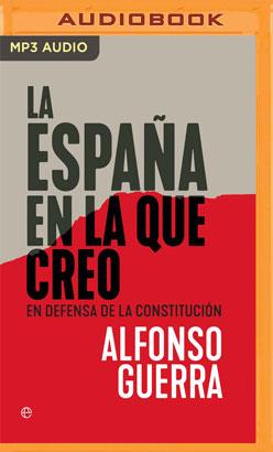 La España en la que Creo (Narración en Castellano)