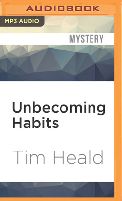 Unbecoming Habits