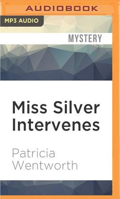 Miss Silver Intervenes