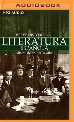 Breve historia de la Literatura española (Narración en Castellano)