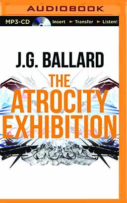 Atrocity Exhibition, The
