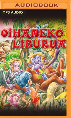 Oihaneko liburua (Narración en Euskera)