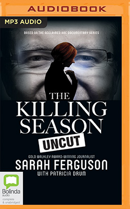 Killing Season Uncut, The