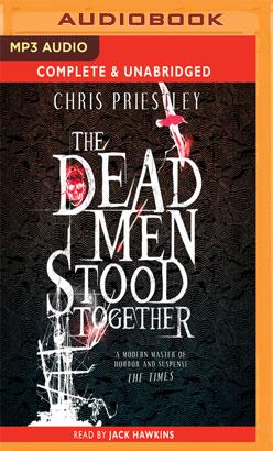 Dead Men Stood Together, The