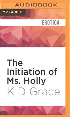 Initiation of Ms. Holly, The