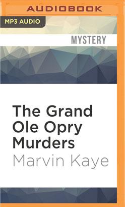 Grand Ole Opry Murders, The