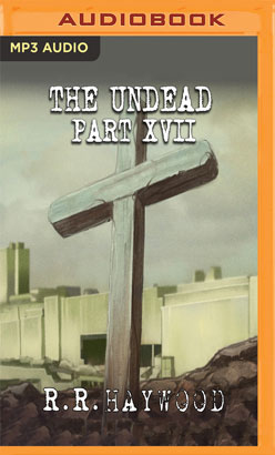 Undead: Part 17, The
