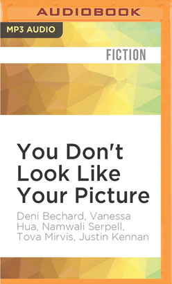 You Don't Look Like Your Picture