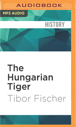 Hungarian Tiger, The