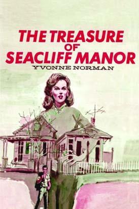 Treasure of Seacliff Manor, The