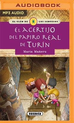 El acertijo del papiro real de Turín (Narración en Castellano)