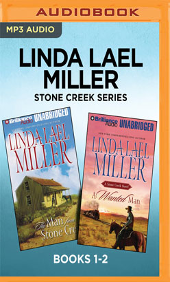 Linda Lael Miller Stone Creek Series: Books 1-2