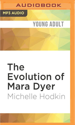 Evolution of Mara Dyer, The