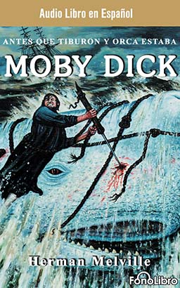 Moby Dick (Spanish Edition)