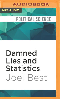 Damned Lies and Statistics