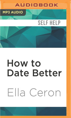 How to Date Better