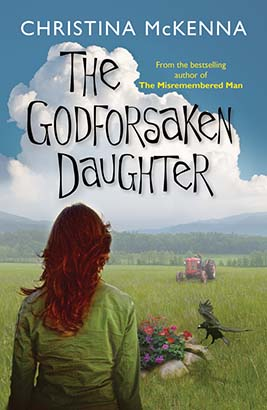 Godforsaken Daughter, The