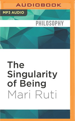 Singularity of Being, The