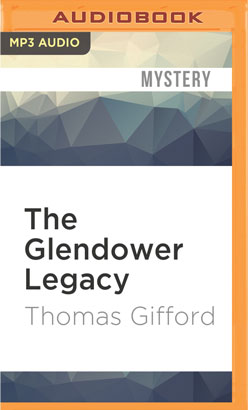 Glendower Legacy, The