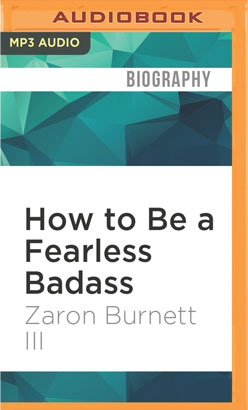 How to Be a Fearless Badass