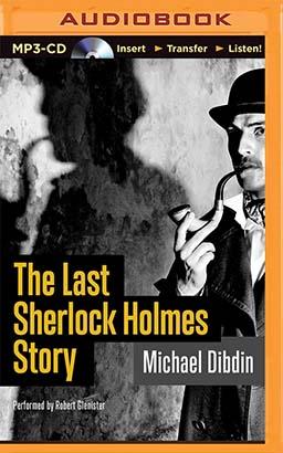 Last Sherlock Holmes Story, The
