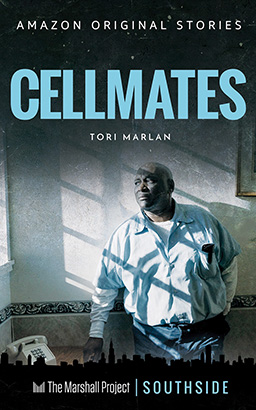 Cellmates (The Marshall Project)