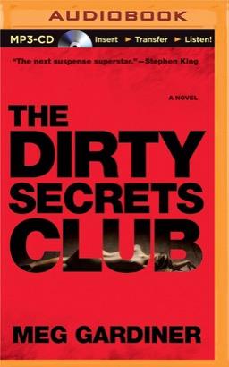 Dirty Secrets Club, The