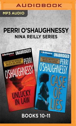 Perri O'Shaughnessy Nina Reilly Series: Books 10-11