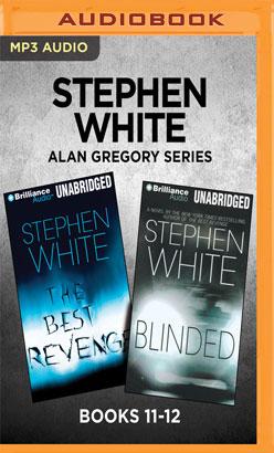 Stephen White Alan Gregory Series: Books 11-12