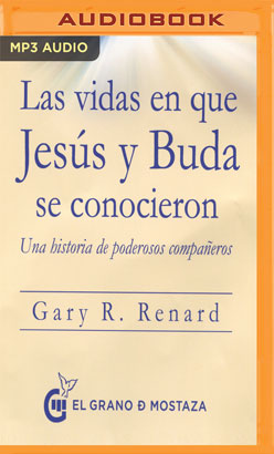 Las vidas en que Jesús y Buda se conocieron