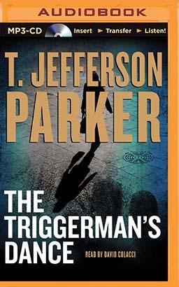 Triggerman's Dance, The