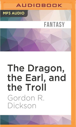 Dragon, the Earl, and the Troll, The