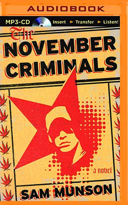 November Criminals, The