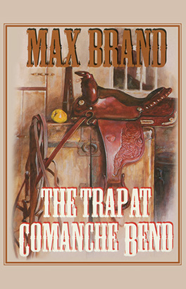 Trap at Comanche Bend, The