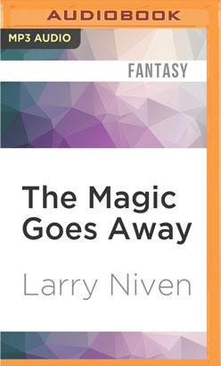 Magic Goes Away, The