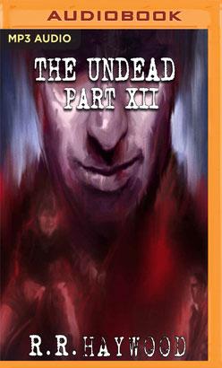 Undead: Part 12, The