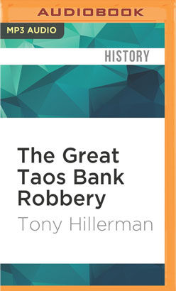 Great Taos Bank Robbery, The